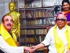 Ghulam Nabi Azad To Meet DMK Chief Karunanidhi For Seat-Sharing Talks