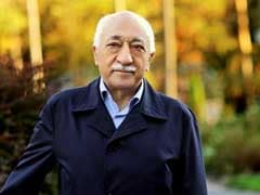 US Has 'No Excuse' To Keep Fethullah Gulen: Turkey