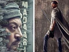 इरफान खान की फिल्म 'मदारी' ने पहले वीकेंड कमाए 20 करोड़ रुपये