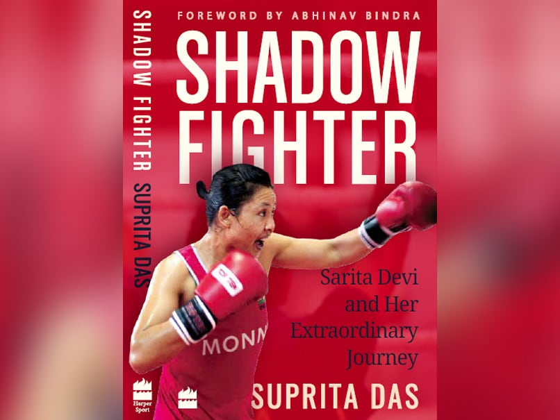 Shadow Fighter: A Compelling Account of Sarita Devi's Boxing Career