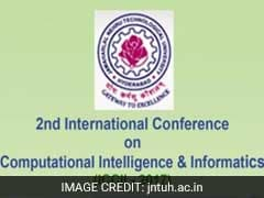 Jawaharlal Nehru Technological University To Organise International Conference On Computational Intelligence And Informatics