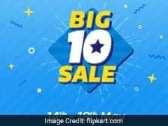 Flipkart Big 10 Sale Day 1: Offers, Discounts, No Cost EMIs And More