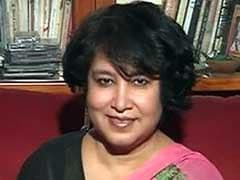 भारत असहिष्णु नहीं, यहां की सरकार 'निष्पक्ष और धर्मनिरपेक्ष' है : तसलीमा