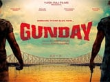 Gunday to be released in Bengali also