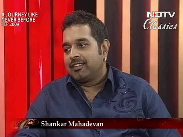 Video : A Journey Like Never Before with Shankar Mahadevan (Aired: September 2009)