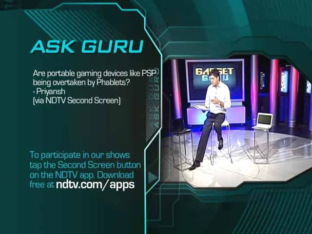 Video : Ask Guru: Portable game consoles versus phablets