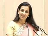 'Make in India' to be a Growth Driver: Chanda Kochhar