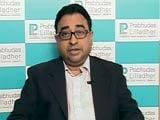 Video : Valuations Reasonable, Like Financials: Prabhudas Lilladher