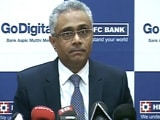 Video : HDFC Bank's Paresh Sukthankar Explains Q4 Performance