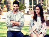 Video : Spotlight On Aditya Roy Kapoor And Shraddha Kapoor