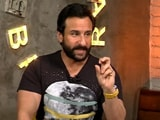 Video : Saif Ali Khan On Books, His Baby And What He Loves About Rangoon