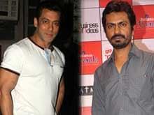 Working With Salman Khan Again Will be 'Great,' Says Nawazuddin Siddiqui