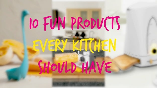 10 Fun Products Every Kitchen Needs