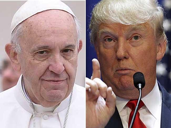 आलोचना से भड़के ट्रंप, कहा - जब वेटिकन पर आईएस का हमला होगा, तब पोप चाहेंगे, काश...