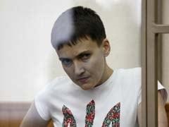 Russian Judge Says Ukrainian Pilot Nadezhda Savchenko Killed Reporters