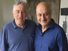 Robert De Niro Congratulates Anupam Kher For Signing 500th Film