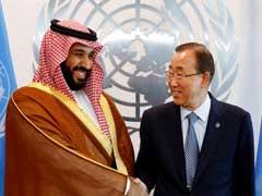 Saudi Deputy Crown Prince Meets UN Chief, Says 'I'm Not Angry'