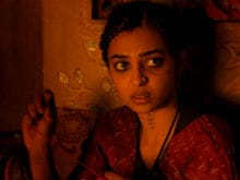 What Radhika Apte's <i>Parched</i> Director Says About the Leaked Scene
