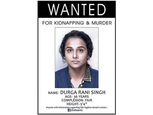 First Look: Vidya Balan is the 'Wanted' Durga Rani Singh in Kahaani 2 Poster
