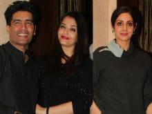 Aishwarya Rai Bachchan, Sridevi Bring Manish Malhotra's Birthday In