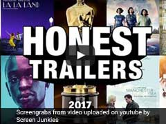 Oscars 2017: These Brutally Honest Trailers Will Make You Laugh