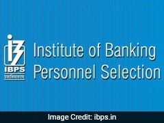 IBPS Releases Dates Of Major Banking Jobs. Details Here