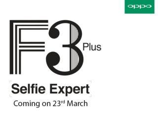 ओप्पो एफ3 प्लस स्मार्टफोन भारत में 23 मार्च को होगा लॉन्च