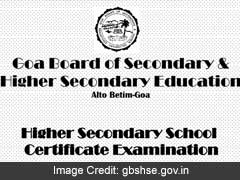 Goa Board HSSC Class 12 Results To Be Declared Today