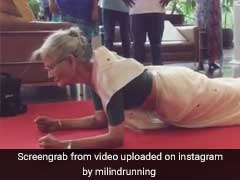 Milind Soman's Mom, 78, Pulls Off A Plank Wearing A Sari. Push-Ups Next