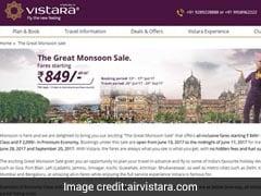 एयर विस्तारा का The Great Monsoon Sale ऑफर : टिकट बुकिंग शुरू, 849 रुपये कर सहित