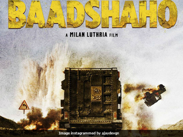 Baadshaho First Poster: Ajay Devgn Reveals Details Of New Film