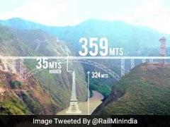 Railway Bridge On Chenab River To Be Higher Than Eiffel Tower
