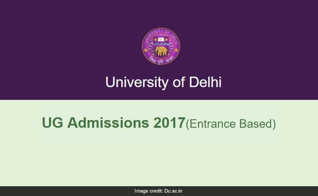 Delhi University UG Admissions 2017: Entrance Based Courses Registration Starts, Apply @ Du.ac.in