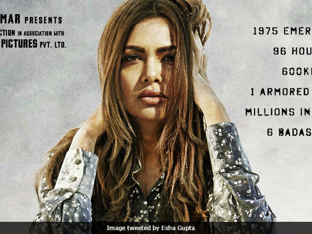 Baadshaho Poster: Esha Gupta Introduced As 'Badass Bombshell'