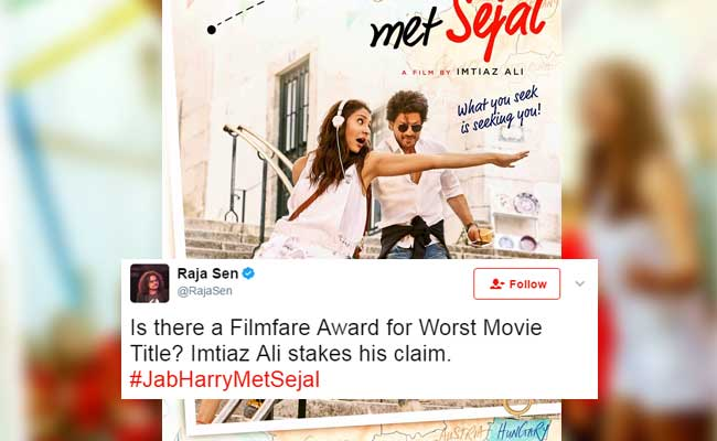 Shah Rukh's Next Is Titled 'Jab Harry Met Sejal.' Not Everyone's Impressed