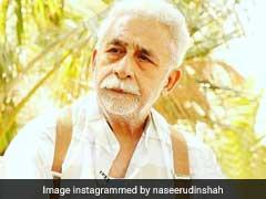 बलात्कार के मामलों पर बोले नसीरुद्दीन शाह, दोषियों के बजाए लड़कियों को शर्मिंदगी उठानी पड़ती है...