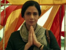 <I>MOM</i> Preview: Mess With Sridevi At Your Own Peril