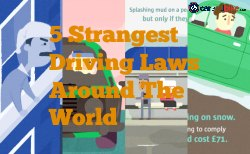 5 Strangest Driving Laws Across The World