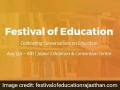 Festival of Education, Rajasthan Begins August 5; Will Bring Educators, Students, Policy Makers Under One Roof