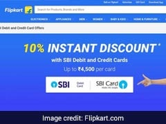 Flipkart Big Billion Sale: How To Get Up To Rs 4,500 Off With SBI Cards