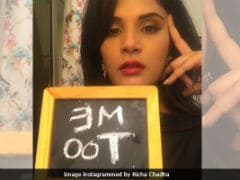 Richa Chadha On #MeToo Campaign: 'Why So Surprised?' She Writes In Blog