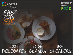 Fast Food & Café Convention 2017: 5 Major Highlights of the Conference