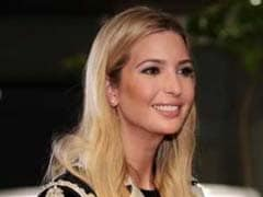 Ivanka Trump To Stress On Fuelling Women-Led Businesses Growth