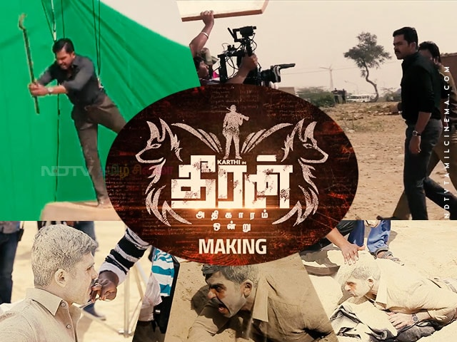 Theeran Adhigaaram Ondru Movie Making Video