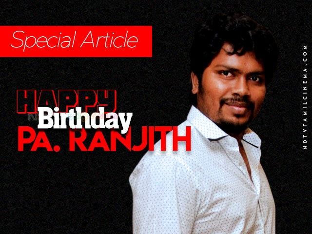 Director Pa Ranjith Birthday