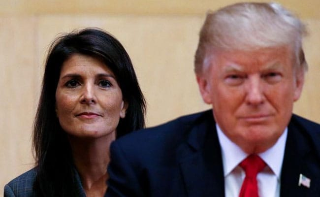 Nikki Haley Is 'Going To Make Lot Of Money' In Her New Job: Donald Trump