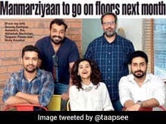 Anurag Kashyap's <I>Manmarziyaan</i> Starring Abhishek Bachchan And Taapsee Pannu To Go On Floors Next Month