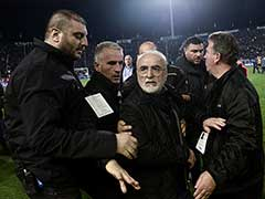 Greek Football Club PAOK Owner Banned For 3 Years Over Pitch Invasion