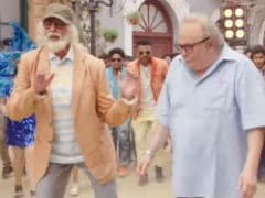 <I>102 Not Out</i> Song <I>Badumbaaa</i>: Amitabh Bachchan Makes 'Boring' Rishi Kapoor Dance And How