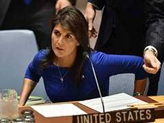 """US Won't Allow Human Rights To Be """"Cheapened"""" By UN Body: Nikki Haley"""